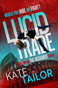 Cover of Lucid Trade by Kate Tailor